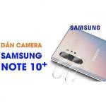 Kính cường lực camera sau Galaxy Note 10 Plus